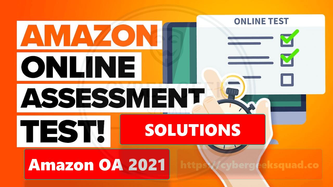Amazon OA 2021 (Online Assessment) Questions Preparation
